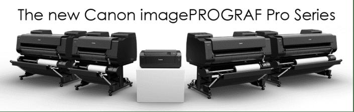 New Canon imagePROGRAF PRO Range